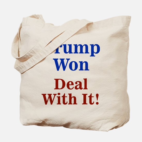 Trump Won Deal With It! Tote Bag