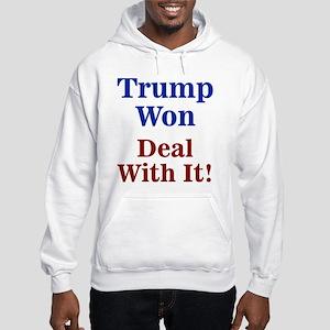 Trump Won Deal With It! Sweatshirt