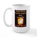 Be Careful Large Mug