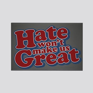 Hate Won't Make Us Great Rectangle Magnet