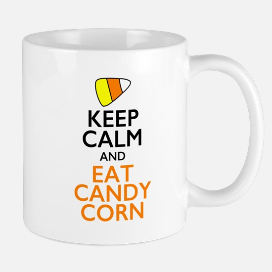 Keep Calm and Eat Candy Corn Mugs
