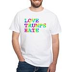 Love Trumps Hate White T-Shirt