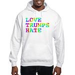 Love Trumps Hate Hooded Sweatshirt