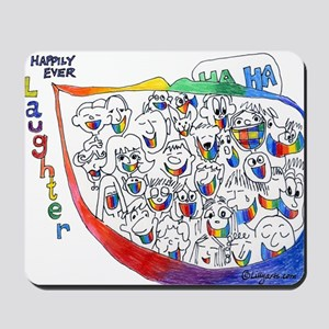 Happily Ever Laughter Mousepad