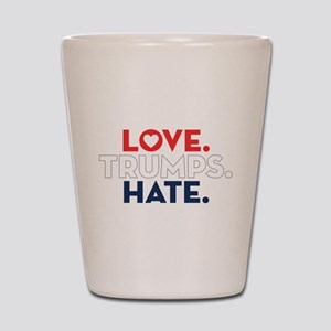 Love Trumps Hate Shot Glass