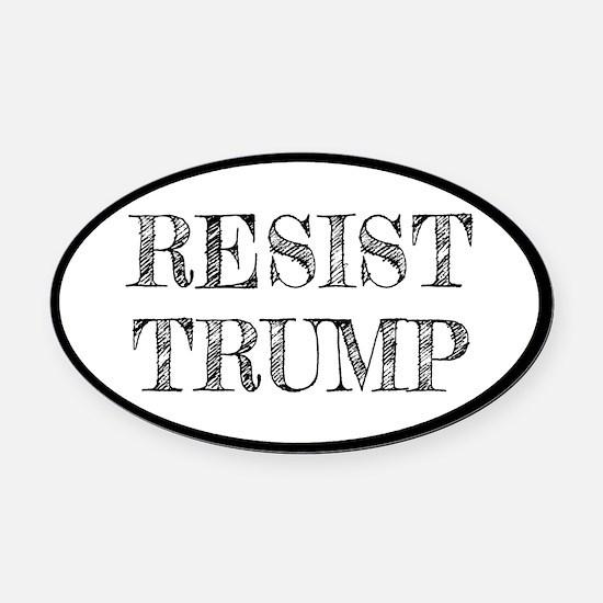 Resist Trump Liberal Oval Car Magnet