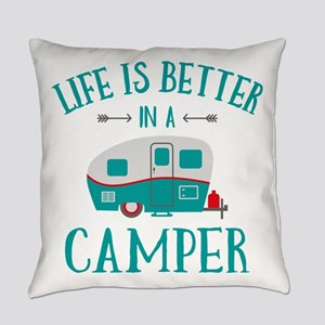 Life's Better Camper Everyday Pillow