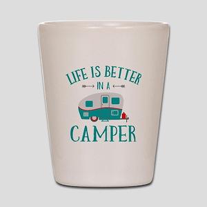 Life's Better Camper Shot Glass
