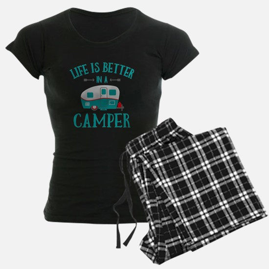 Life's Better Camper pajamas