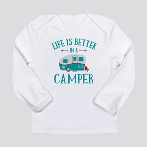 Life's Better Camper Long Sleeve Infant T-Shirt