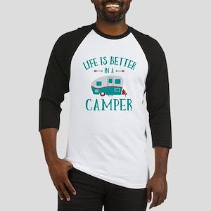 Life's Better Camper Baseball Jersey