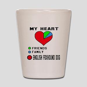 My Heart, Friends, Family, English Foxh Shot Glass