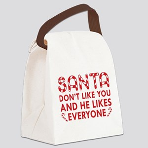 Santa Don't Like You Canvas Lunch Bag