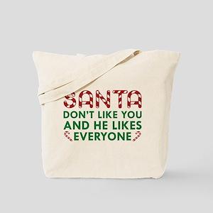 Santa Don't Like You Tote Bag