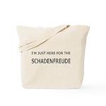 Schadenfreude Funny Tote Bag