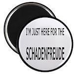 Schadenfreude Funny Magnet