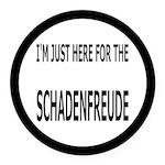 Schadenfreude Funny Round Car Magnet