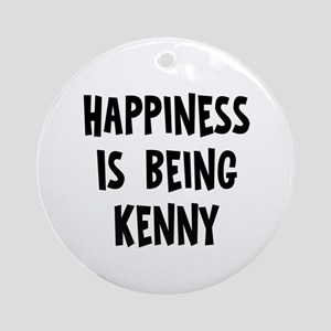 Happiness is being Kenny Ornament (Round)