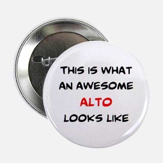"""awesome alto 2.25"""" Button"""