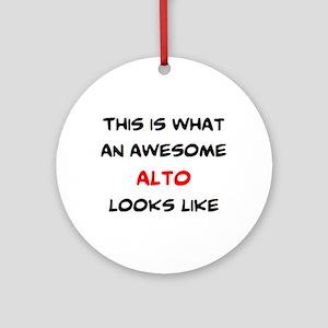 awesome alto Round Ornament