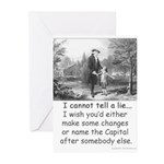 I Cannot Tell a Lie Greeting Cards (Pk of 10)
