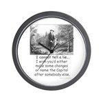 I Cannot Tell a Lie Wall Clock