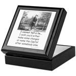 I Cannot Tell a Lie Keepsake Box