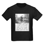 I Cannot Tell a Lie Kids Dark T-Shirt