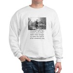I Cannot Tell a Lie Sweatshirt