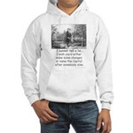 I Cannot Tell a Lie Hooded Sweatshirt