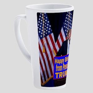 Happy Birthday from President Trum 17 oz Latte Mug