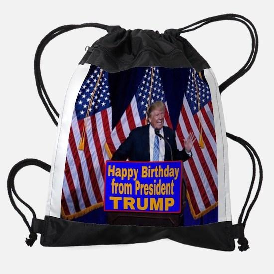 Happy Birthday from President Trump Drawstring Bag