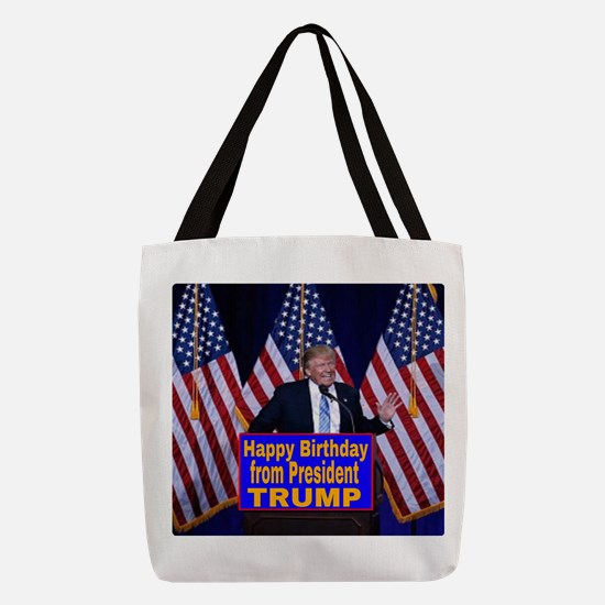 Happy Birthday from President T Polyester Tote Bag