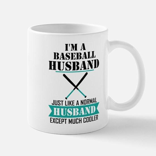 I'M A Baseball Husband Just Like A Normal Husband