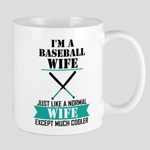 I'M A Baseball Wife Just Like A Normal Wife Except