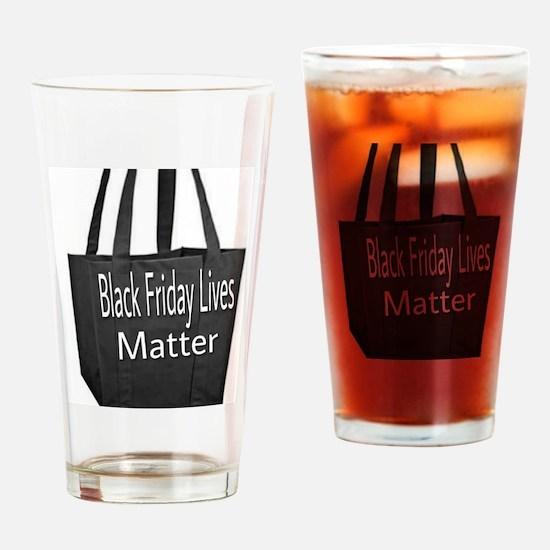 Black Friday Lives Matter Drinking Glass