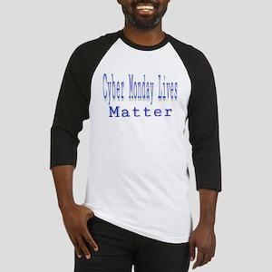 Cyber Monday Lives Matter Baseball Jersey