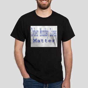 Cyber Monday Lives Matter T-Shirt