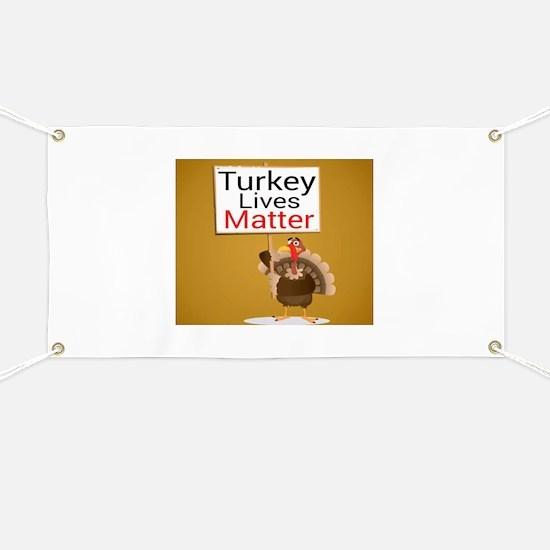 Turkey Lives Matter Banner