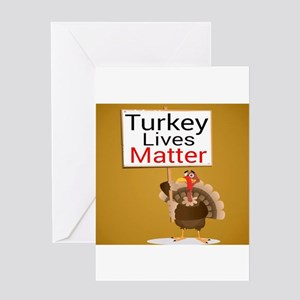 Turkey Lives Matter Greeting Cards