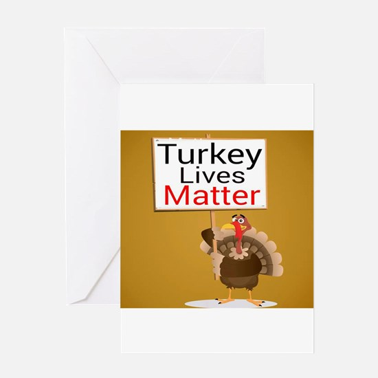 Turkey Lives Matter Greeting Cards