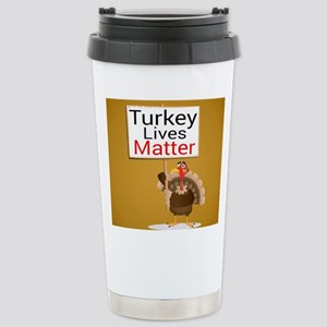 Turkey Lives Matter Stainless Steel Travel Mug