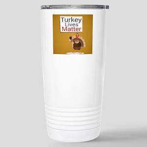 Turkey Lives Matter Stainless Steel Travel Mug