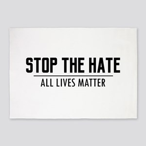 Stop The Hate - All Lives Matter 5'x7'Area Rug