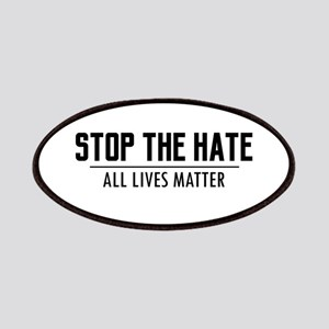 Stop The Hate - All Lives Matter Patch