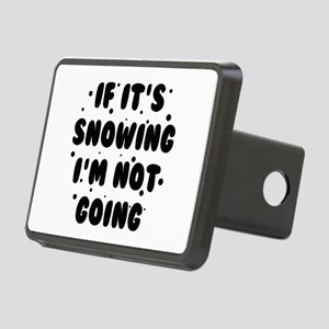 If It's Snowing Rectangular Hitch Cover