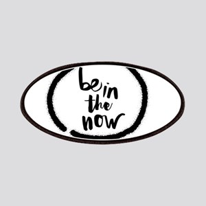 Be in the now Patch