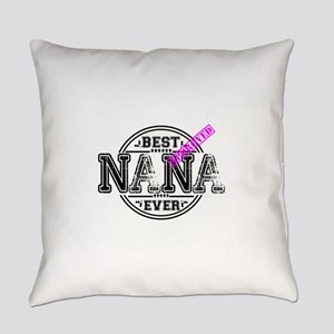 BEST NANA EVER Everyday Pillow