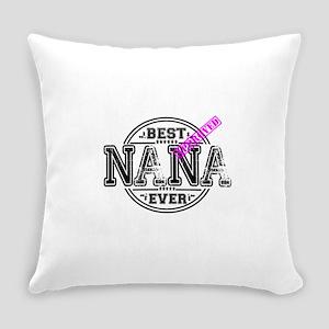 BEST NANA EVER Everyday Pillow