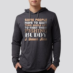 Some People Have To Wait Life Long Sleeve T-Shirt